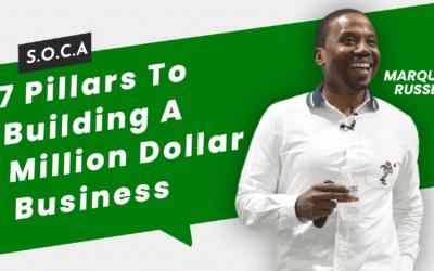 7 Pillars To Building A Million Dollar Business