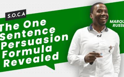 The One Sentence Persuasion Formula Revealed